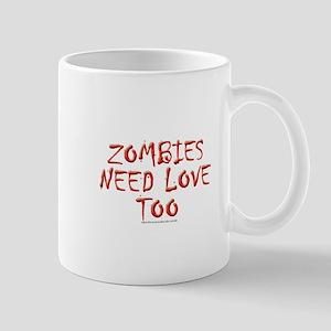 Zombies need love Mug