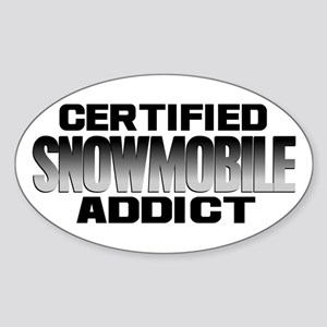 Certified Snowmobile Addict Sticker (Oval)