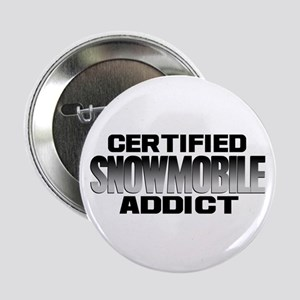 "Certified Snowmobile Addict 2.25"" Button"