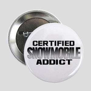 "Certified Snowmobile Addict 2.25"" Button"
