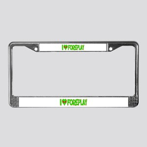 I Love-Alien Foreplay License Plate Frame