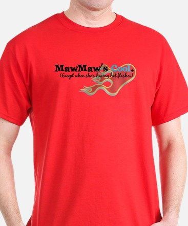 MawMaw's Hot Flashes T-Shirt