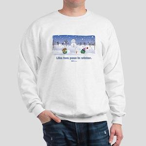 in winter Sweatshirt