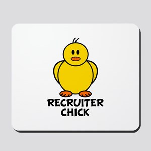 Recruiter Chick Mousepad