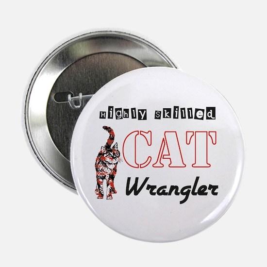 "Cat Wrangler 2.25"" Button"