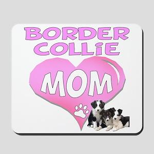Border Collie Mom-3 Mousepad