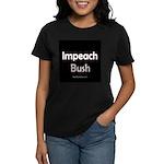 """Impeach Bush"" Women's Black T-Shirt"