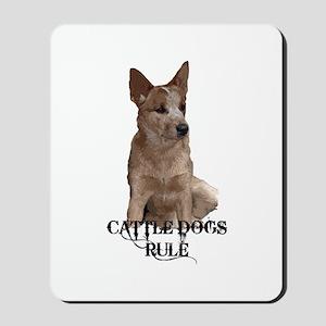 Cattle Dogs Rule Mousepad