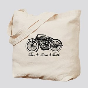 This Is How I Roll Motorcycle Tote Bag