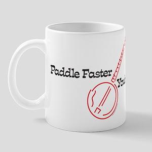 Paddle Faster, You're in Ellijay Mug