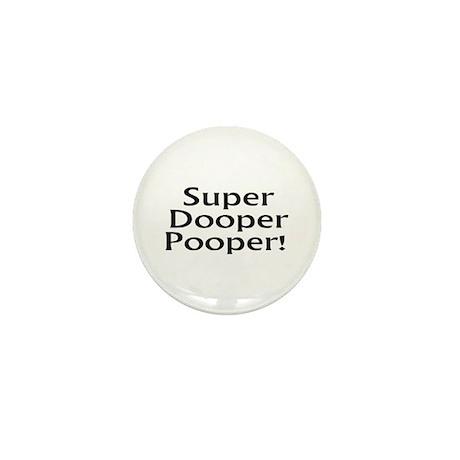 Super Dooper Pooper Mini Button (10 pack)