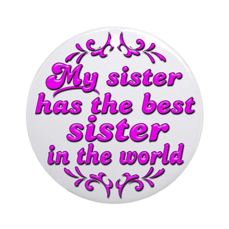 Best Sister Ornament (Round)