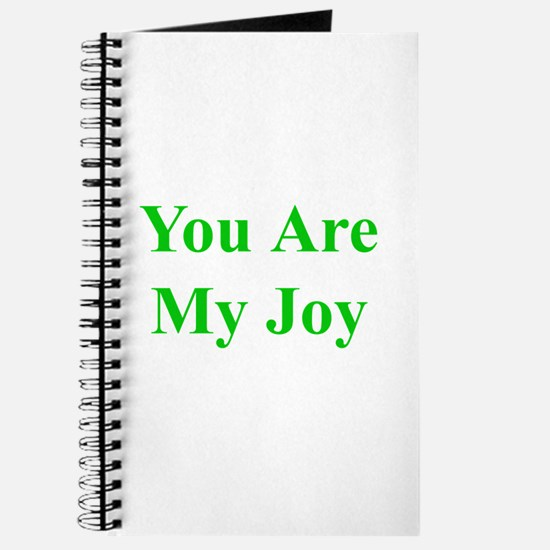 You Are My Joy green Journal