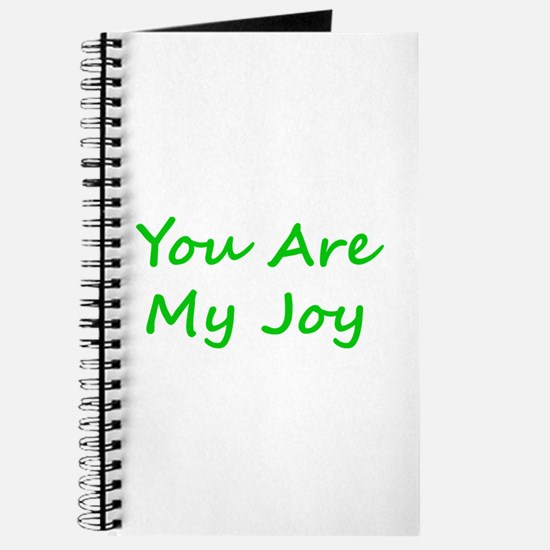 You Are My Joy green script Journal