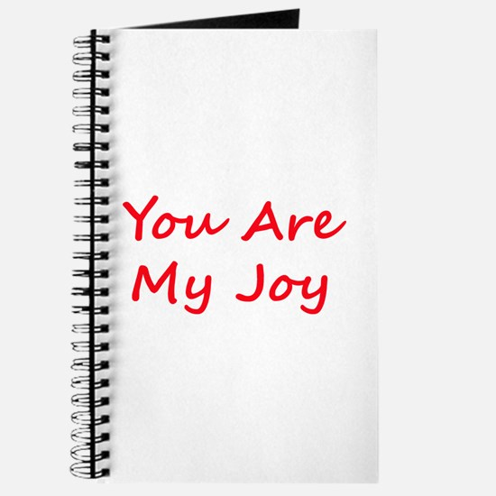 You Are My Joy red script Journal