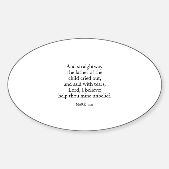 MARK 9:24 Oval Decal