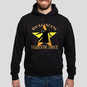 Real Men Ballroom Dance Hoodie (dark)