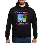 I'm All About Gardening Hoodie (dark)