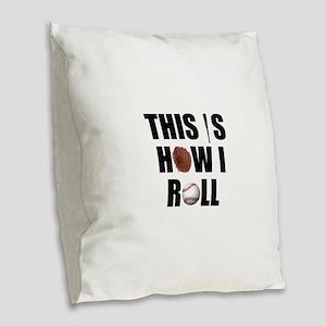 Baseball How I Roll Burlap Throw Pillow