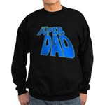 The Super Dad Sweatshirt (dark)