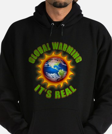 Global Warming Its Real Hoodie (dark)