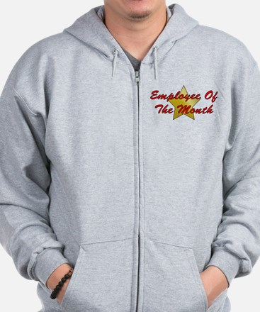 Employee Of The Month Zip Hoodie