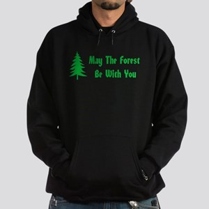 May The Forest Be With You Hoodie (dark)