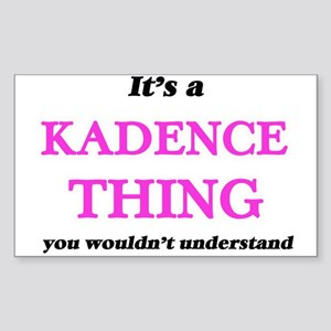 It's a Kadence thing, you wouldn't Sticker