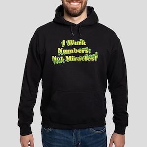 Numbers, Not Miracles Hoodie (dark)