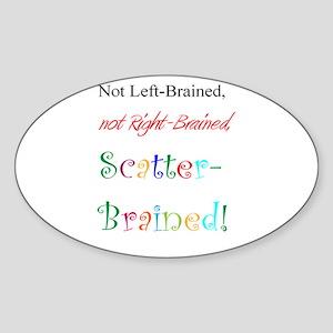 Scatter-Brained! Oval Sticker