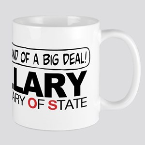 Big Deal Anti Hillary SOS Mug