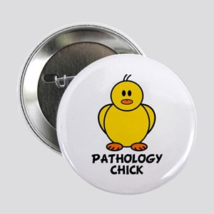 "Pathology Chick 2.25"" Button"