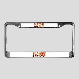 SLAYED? 1972 License Plate Frame