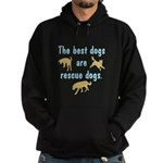 Best Dogs Are Rescue Dogs Hoodie (dark)