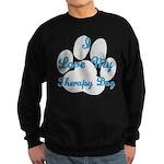 Love My Visiting Dog Sweatshirt (dark)