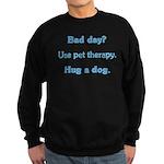 Bad Day Therapy Sweatshirt (dark)