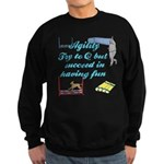 Succeed in Fun Sweatshirt (dark)