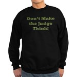 Judge Thinking Sweatshirt (dark)