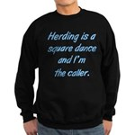 Herding Is A Dance Sweatshirt (dark)