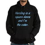 Herding Is A Dance Hoodie (dark)
