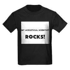 MY Acoustical Scientist ROCKS! Kids Dark T-Shirt