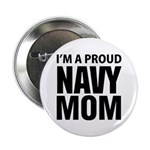 "Proud: Navy For Moms 2.5"" Button"