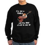 I've Got a Viola Sweatshirt (dark)