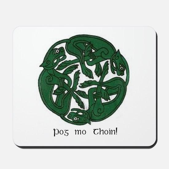 """""""Pog Mo Thoin Celtic Design"""" Mousepad"""