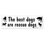 Best Dogs Are Rescue Dogs Bumper Sticker (10 pk)