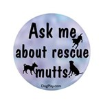 Ask Me About Rescue Mutts 3.5