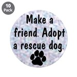 """Adopt A Rescue Dog 3.5"""" Button (10 pack)"""