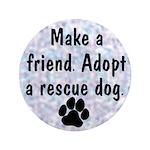 """Adopt A Rescue Dog 3.5"""" Button"""