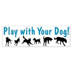 Play With Your Dog 3 Bumper Sticker (50 pk)