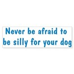Be Silly Bumper Sticker (50 pk)
